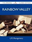 Rainbow Valley - The Original Classic Edition