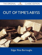 Out of Time's Abyss - The Original Classic Edition