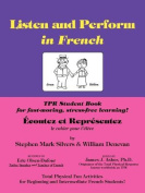 Listen and Perform in French - Tpr Student Workbook
