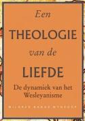 Een Theologie Van de Liefde [DUT]