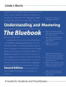 Understanding and Mastering the Bluebook