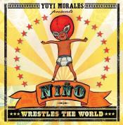 Niano Wrestles the World