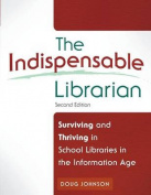 The Indispensable Librarian