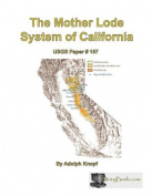 The Mother Lode System of California