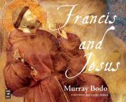 Francis and Jesus [Audio]