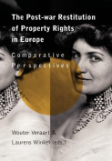 The Post-War Restitution of Property Rights in Europe