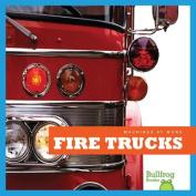 Fire Trucks (Machines at Work)