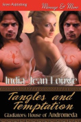 Tangles and Temptation [Gladiators