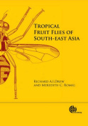 Tropical Fruit Flies of South-East Asia