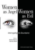 Women as Angel, Women as Evil
