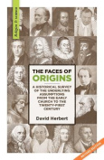 The Faces of Origins