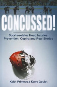 Concussed!: Sports-Related Head Injuries
