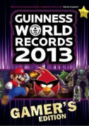 Guinness World Records 2013 Gamer's Edition