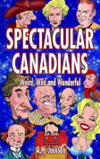 Spectacular Canadians