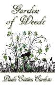 Garden of Weeds