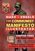 The Communist Manifesto (Illustrated) - Chapter Three