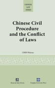 Chinese Civil Procedure and the Conflict of Laws