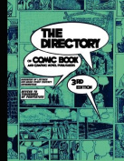 The Directory of Comic Book and Graphic Novel Publishers - 3rd Edition