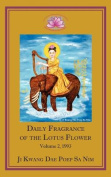 Daily Fragrance of the Lotus Flower Vol. 2