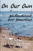 On Our Own - Widowhood for Smarties