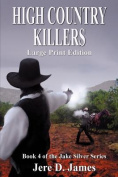 High Country Killers [Large Print]
