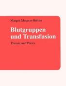 Blutgruppen Und Transfusion [GER]