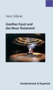 Goethes Faust Und Das Neue Testament