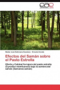 Efectos del Saman Sobre El Pasto Estrella [Spanish]