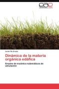 Dinamica de La Materia Organica Edafica [Spanish]