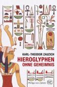 Hieroglyphen Ohne Geheimnis  [AFR]