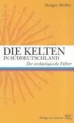 Die Kelten in Suddeutschland [GER]