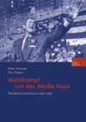 Wahlkampf Um Das Weisse Haus [GER]