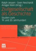Zivilgesellschaft Als Geschichte [GER]