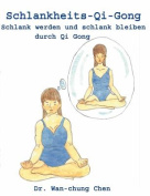 Schlankheits - Qi-Gong [GER]