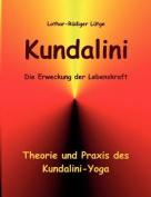 Kundalini - Die Erweckung Der Lebenskraft [GER]