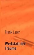 Werkstatt Der Tr Ume [GER]