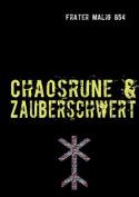 Chaosrune & Zauberschwert [GER]