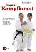 Bonsai-Kampfkunst [GER]
