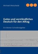 Gutes Und Verst Ndliches Deutsch Fur Den Alltag