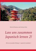 Lass Uns Zusammen Japanisch Lernen 2! [GER]