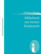Bilderbuch Aus Meiner Knabenzeit [GER]