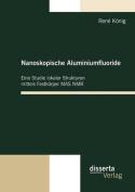 Nanoskopische Aluminiumfluoride [GER]