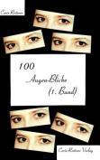100 Augen-Blicke (1. Band) [GER]