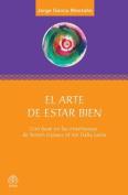 El Arte de Estar Bien [Spanish]