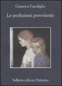 Le Perfezioni Provvisorie [ITA]