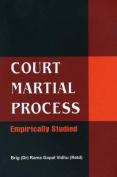Court Martial Process