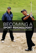 Becoming a Sport Psychologist