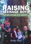 Raising Teenage Boys