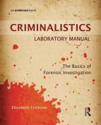 Criminalistics Laboratory Manual