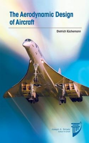 The Aerodynamic Design of Aircraft (AIAA Education Series).